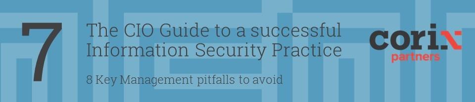 CIO Guide to a successful Information Security Practice