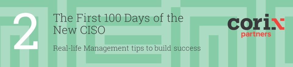 First 100 Days of the CISO part 2