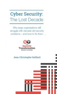 Cyber Security:The Lost Decade - 2018 Edition